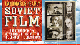 The Extraordinary Adventures of Mr. West in the Land of the Bolsheviks